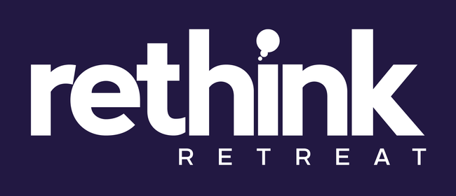 Rethink Retreat - For Professional Women