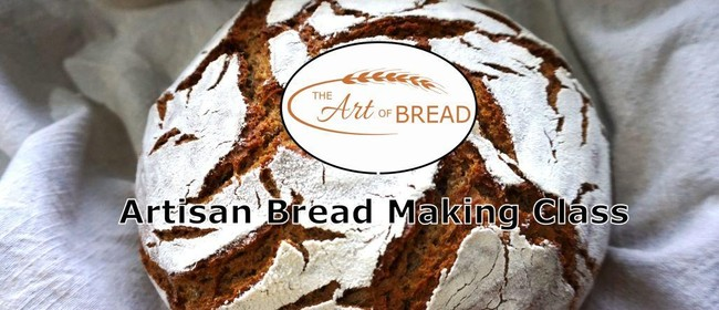 The Art of Bread NZ: CANCELLED