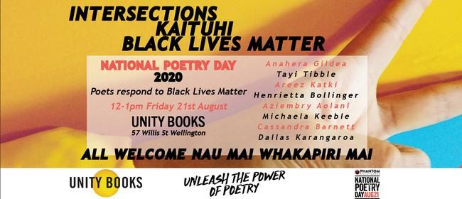 Intersections, Kaituhi, Black Lives Matter: POSTPONED