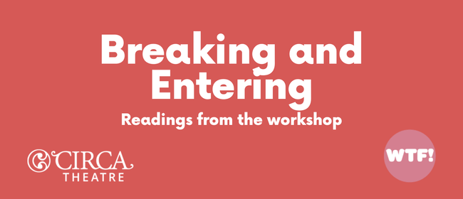 Breaking and Entering – Readings from the workshop