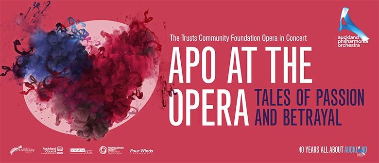 APO at the Opera: Tales of Passion and Betrayal