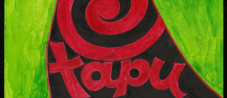 Tapu 2020 - Waitohu: Wahine Reclaiming the Ink