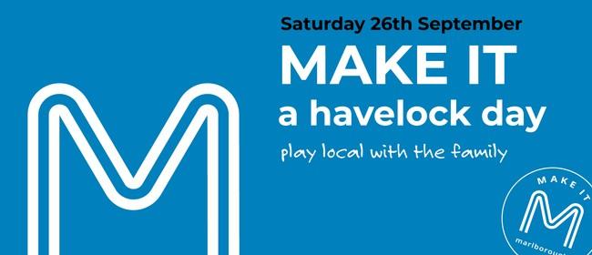 Make It Marlborough - Havelock Activation Day