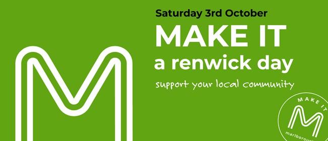 Make It Marlborough - Renwick Activation Day