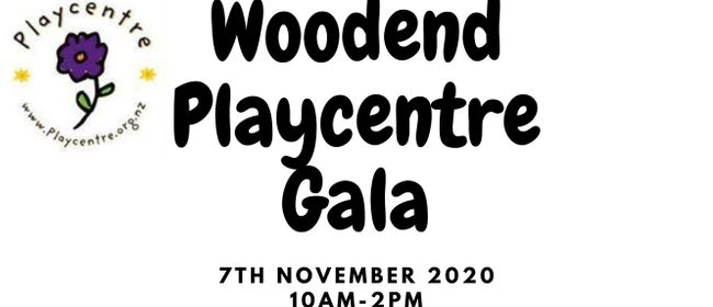 Woodend Playcentre Gala