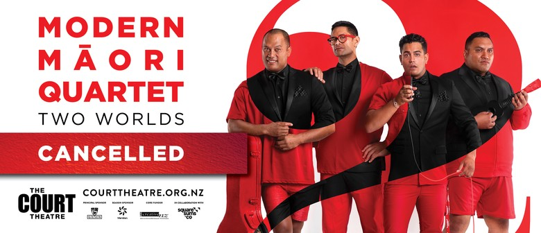 Modern Māori Quartet: Two Worlds: CANCELLED