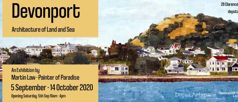 Martin Law - Devonport, Architecture of Land & Sea