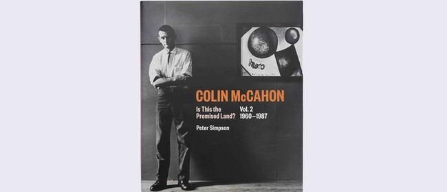 Colin McCahon: Is This the Promised Land?