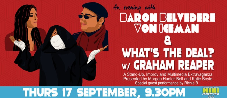 What's The Deal? With Graham Reaper (Palmy Mini Comedy Fest)