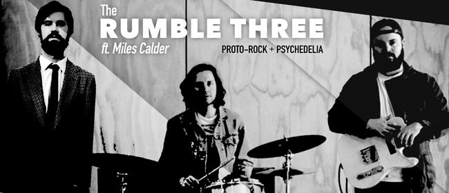 The Rumble Three ft. Miles Calder