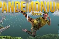 Pandemonium Circus