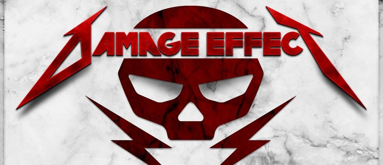 Damage Effect - Classic Metallica Tribute Show: CANCELLED