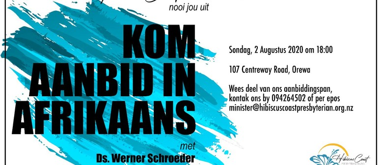 Come and Worship in Afrikaans
