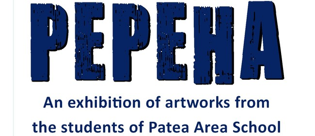 Pepeha Patea Area School Art Exhibition