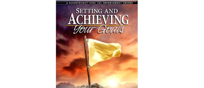 Setting and Achieving Your Goals Course