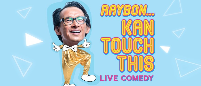 Raybon... Kan Touch This