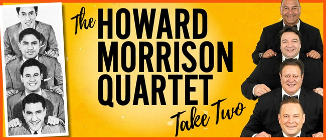 The Howard Morrison Quartet Take Two
