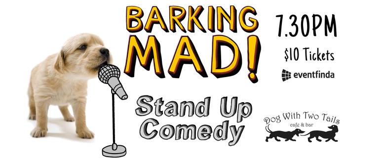 Barking Mad - Semi-Pro Saturday