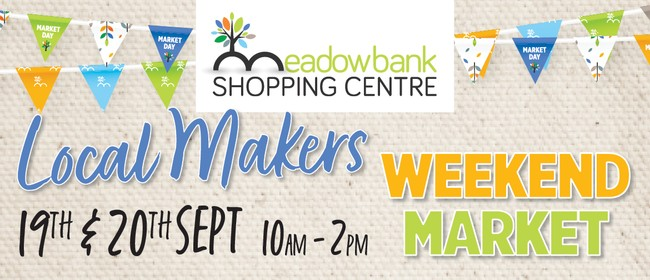 Local Makers Weekend Market
