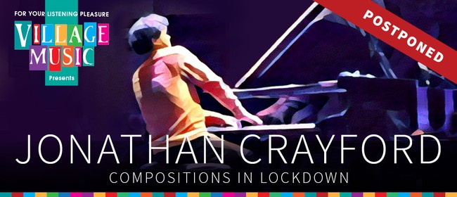 Jonathan Crayford - Compositions in Lockdown: CANCELLED