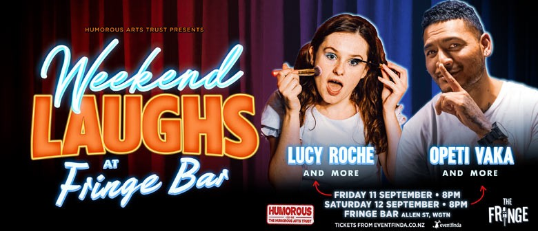 Weekend Laughs at Fringe Bar with Lucy Roche and Opeti Vaka