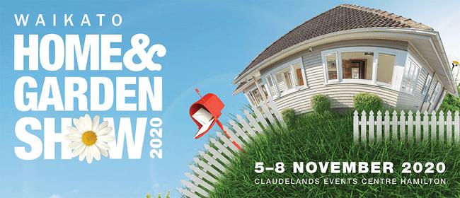 Waikato Home & Garden Show 2020