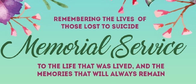 Memorial Service Remembering Those Lost to Suicide