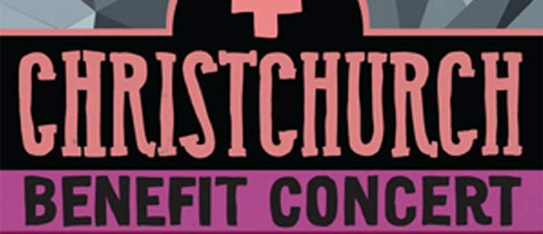 Christchurch Benefit Concert