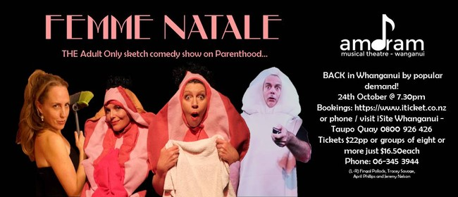 Femme Natale Whanganui! Back by popular demand.