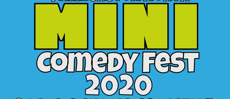 Palmerston North MINI Comedy Fest 2020