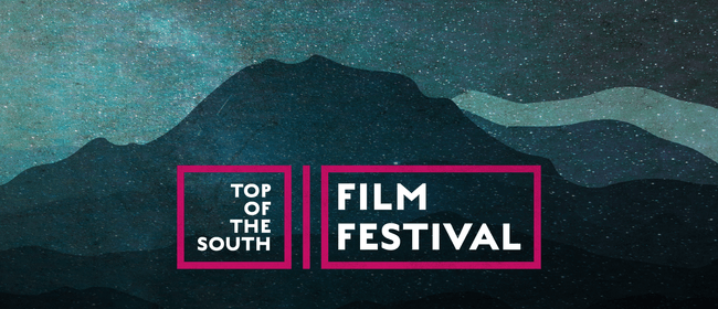 Top of the South Film Festival Nelson