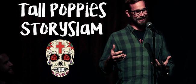 Tall Poppies Story Slam: FEAR