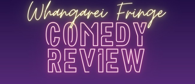 Fringe Comedy Review