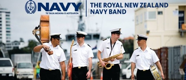 Classical Expressions 2020: Royal New Zealand Navy Band: CANCELLED