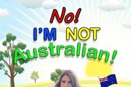 No! I'm not Australian