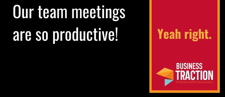 Learn how Level 10 Meetings can change your business life!