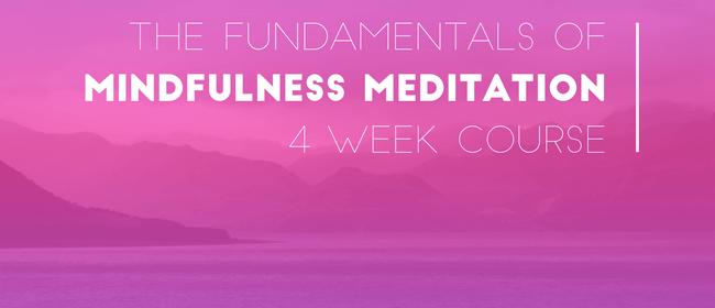 Mindfulness Meditation - 4 Week Course