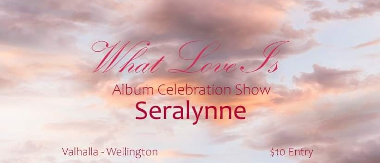 Seralynne - What is Love Celebration Show