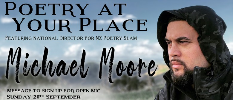Poetry at Your Place feat. Michael Moore