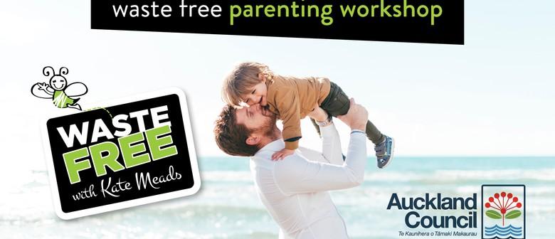 Waste Free Parenting Workshop