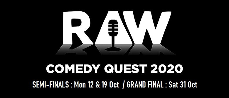 Raw Comedy Quest : 2020 Semi Finals