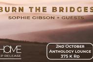 Burn The Bridges Home EP Release