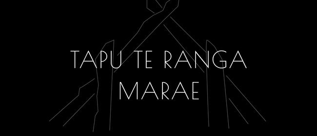 Tapu te Ranga Marae Documentary Fundraiser