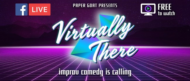Virtually There: Improv Comedy Calling