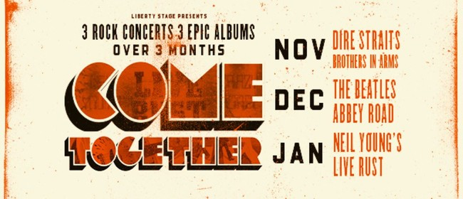 Come Together - Neil Young's Live Rust: POSTPONED