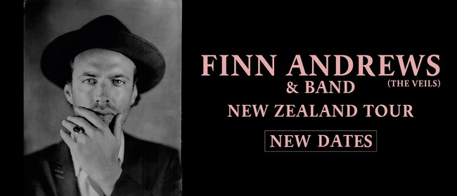 Finn Andrews (The Veils) & Band NZ Tour