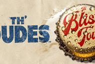 Th' Dudes - Th' Bliss Tour