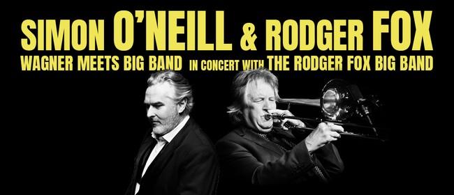 Simon O'Neill - Rodger Fox Wagner meets Big Band