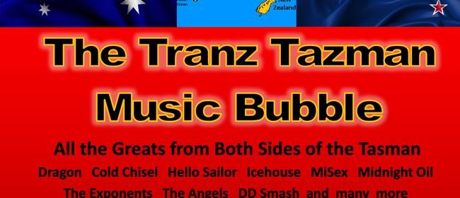 The Tranz Tazman Music Bubble