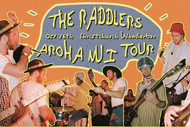 The Raddlers - Aroha Nui Tour // Christchurch
